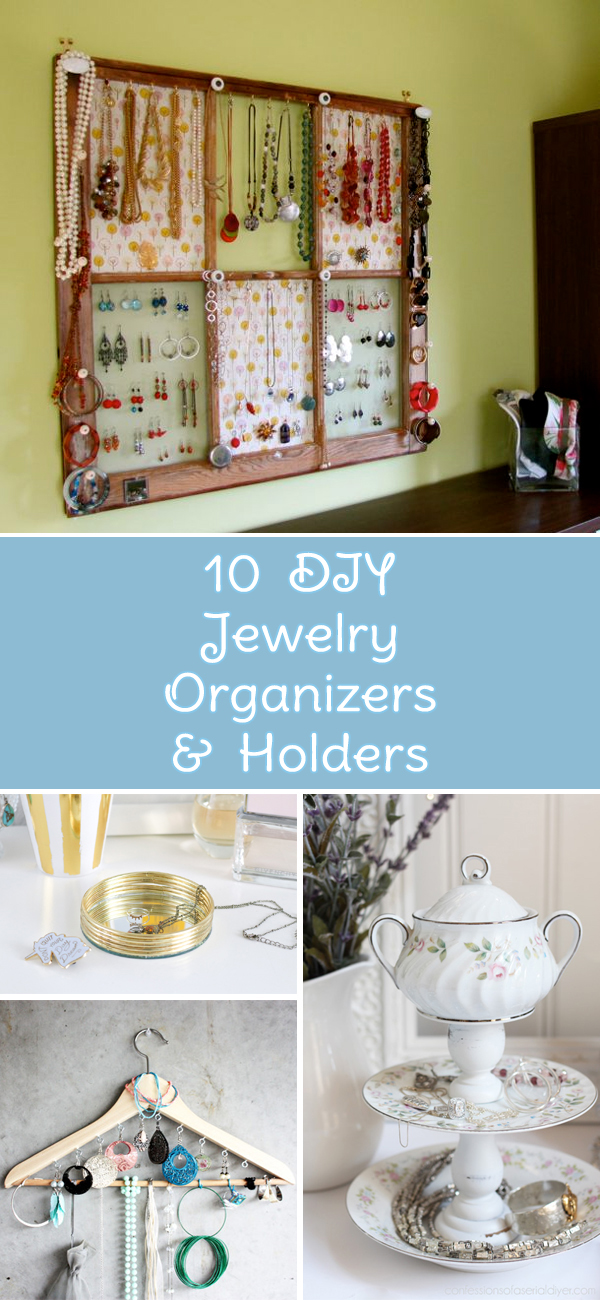 10 Stylish DIY Jewelry Organizers And Holders