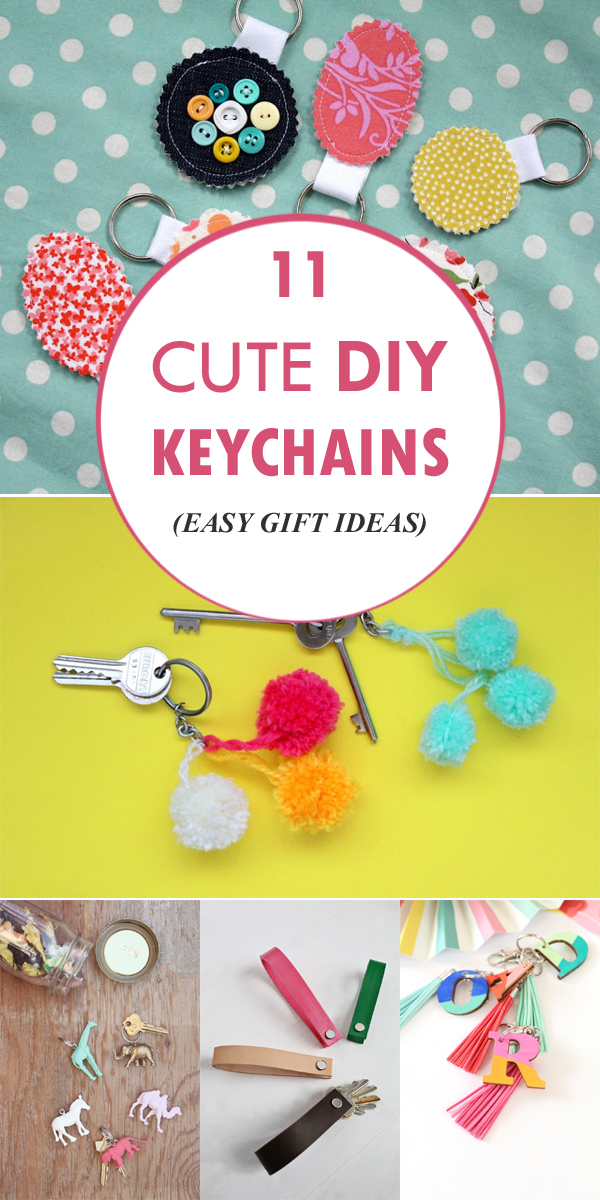 11 Cute DIY Keychains! (Easy Gift Ideas