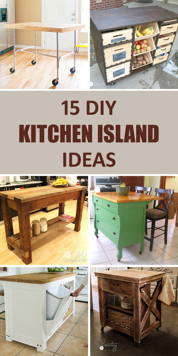 15 Awesome DIY Kitchen Island Ideas That Will Make Your Kitchen More Functional