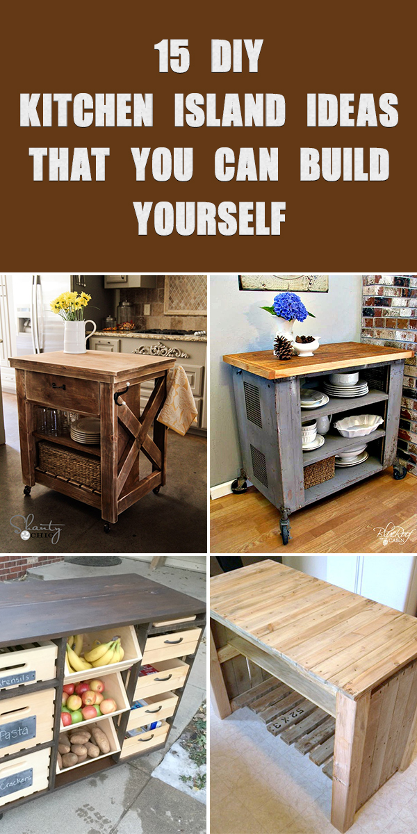 15 DIY Kitchen Island Ideas That You Can Build Yourself