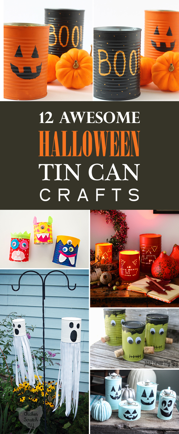 12 Awesome Halloween Tin Can Crafts