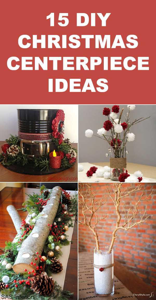 15 Stunning DIY Christmas Centerpiece Ideas