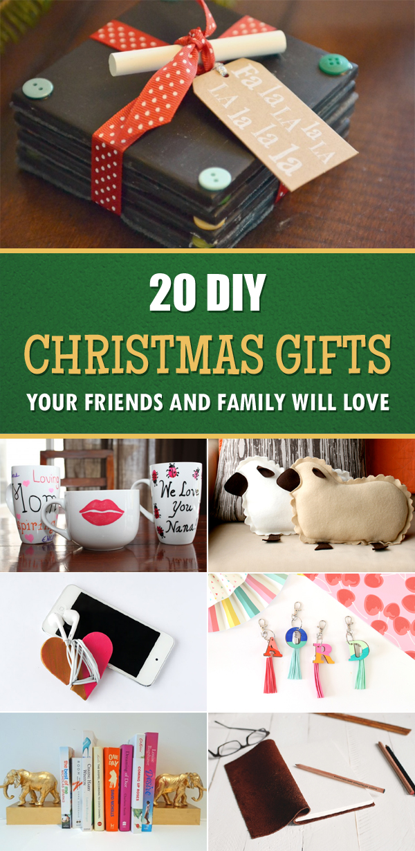 & 20 DIY Christmas Gifts Your Friends and Family Will Love