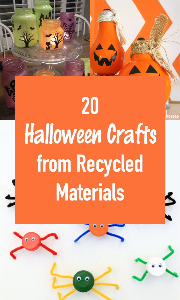 20 Halloween Crafts from Recycled Materials