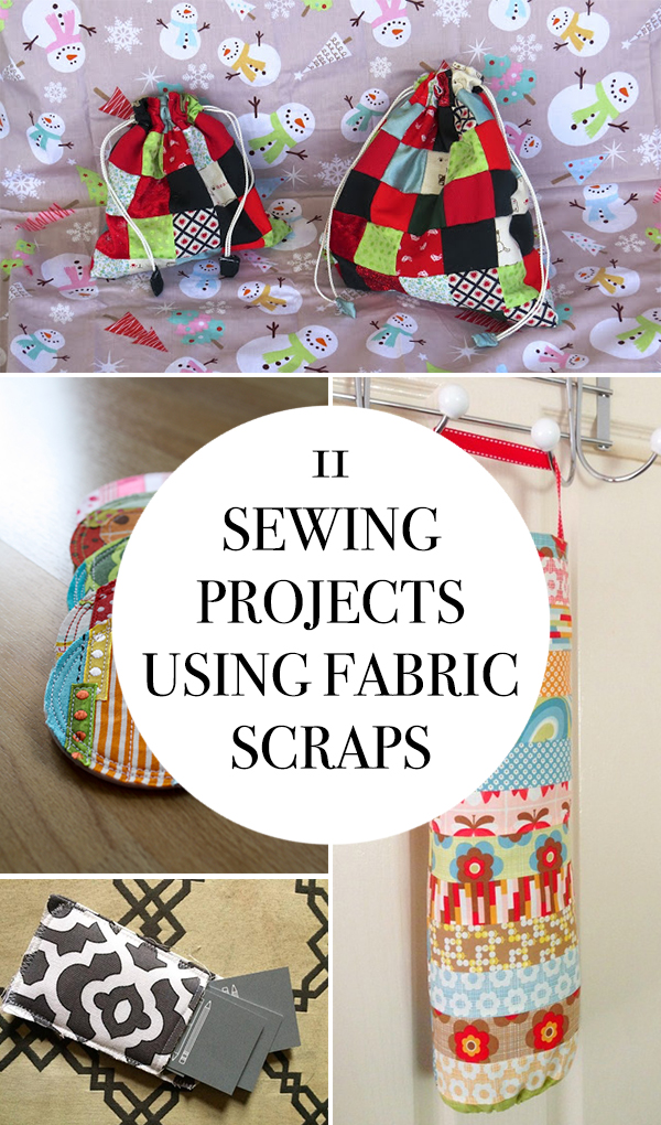 sewing projects using fabrcic scraps