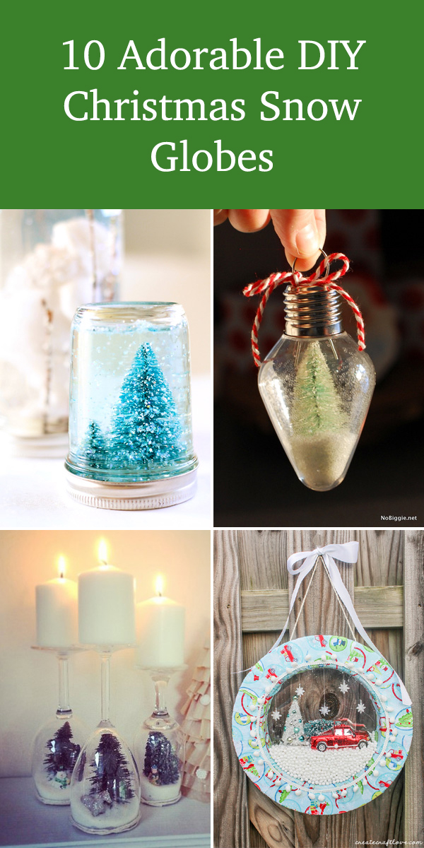 10 Adorable DIY Christmas Snow Globes