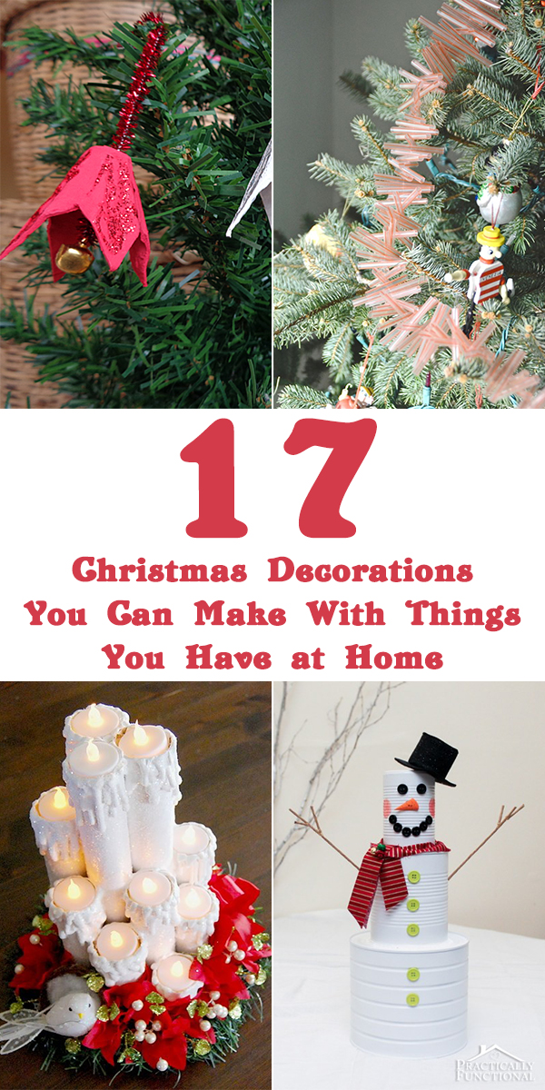 17 Christmas Decorations You Can Make With Things You Have at Home