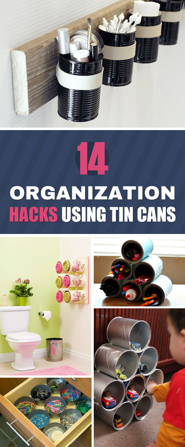 14 DIY Organization Hacks With Tin Cans