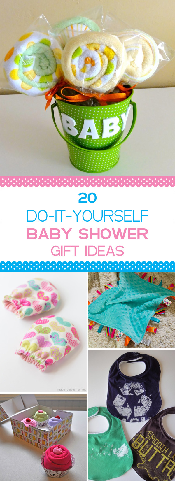 20 Unique and Creative DIY Baby Shower Gift Ideas