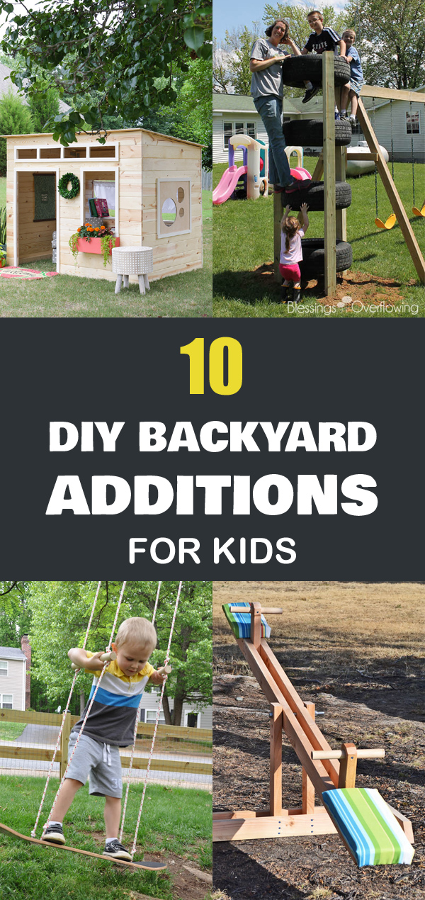 10 DIY Backyard Additions for Kids