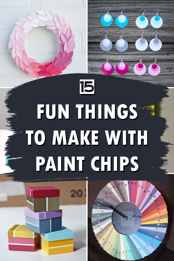 15 Fun Things To Make With Paint Chips