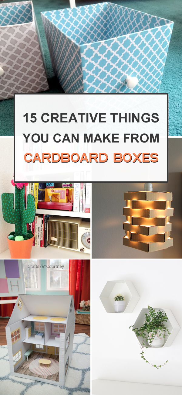 15 Creative Things You Can Make from Cardboard Boxes