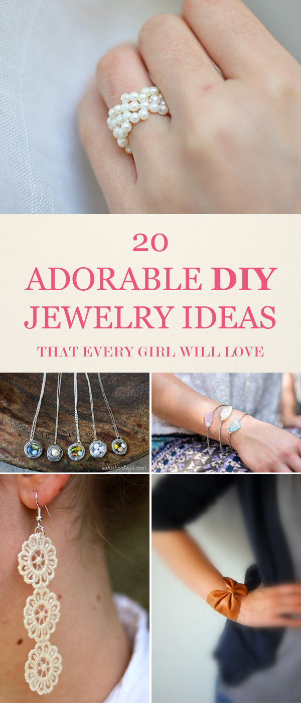 20 Adorable DIY Jewelry Ideas That Every Girl Will Love