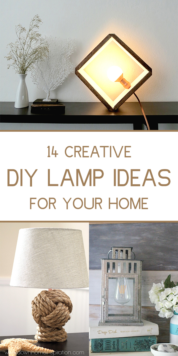 14 Creative DIY Lamp Ideas for Your Home