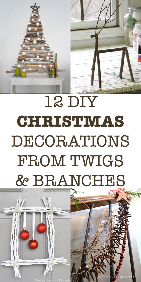 12 DIY Rustic Christmas Decorations from Twigs and Branches