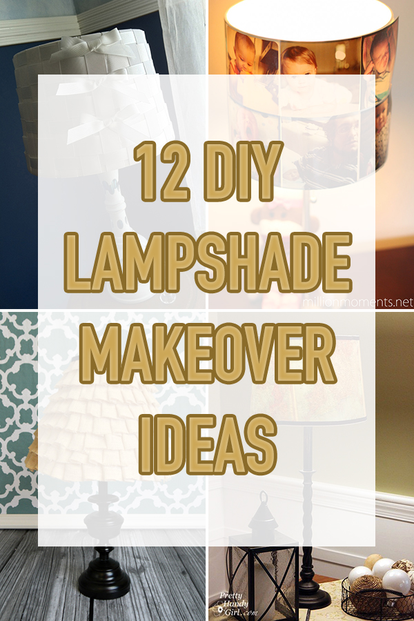 12 DIY Lampshade Makeover Ideas