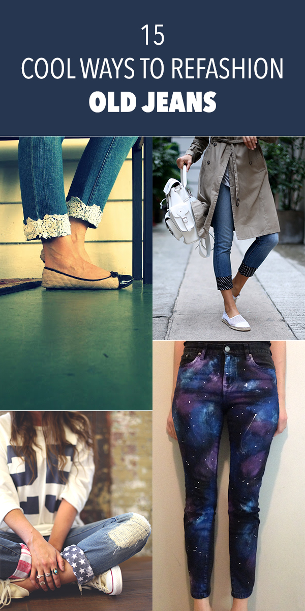 15 Cool Ways To Refashion Old Jeans