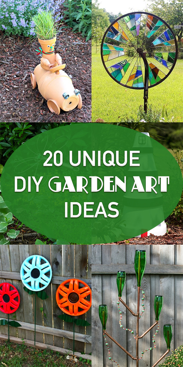20 Unique DIY Garden Art Ideas