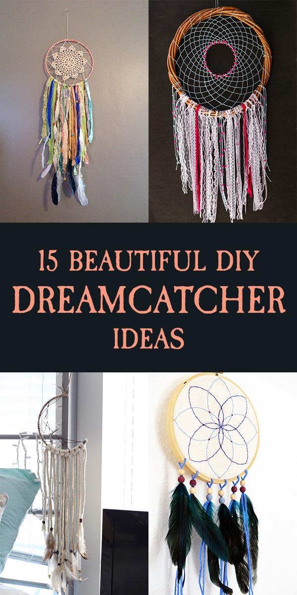 15 Beautiful DIY Dreamcatcher Ideas For Keeping Nightmares Away